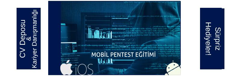 Siber güvenlik eğitimi: Sızma Teknikleri ile Mobil Güvenlik - Pentest Eğitimi